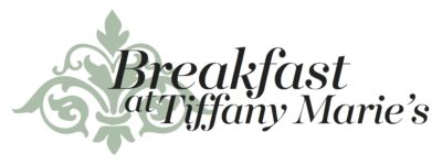 Breakfast at Tiffany Marie's